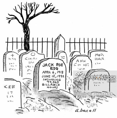 Lawyer lists his billable hours on tombstone.